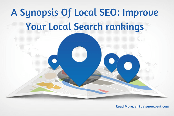 A Synopsis Of Local SEO  Improve Your Local Search rankings 1