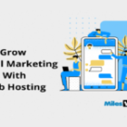 How To Grow Digital Marketing With Web Hosting?